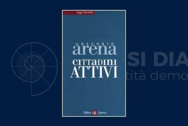 Cittadini attivi, il nuovo testo di Arena