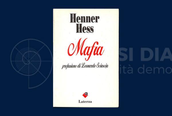 Henner Hess (1973): la Mafia come metodo