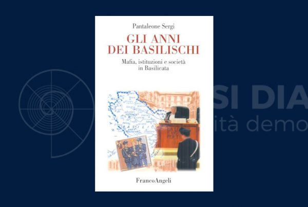Pantaleone Sergi: mafia, istituzioni e societàin Basilicata