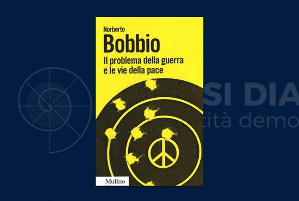 Norberto Bobbio sulla guerra e sulla pace