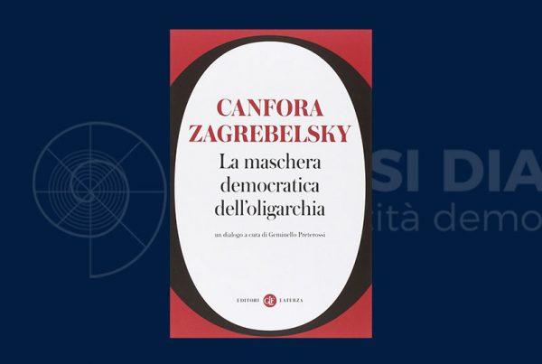 La demo-oligarchia di Canfora e Zagelbresky